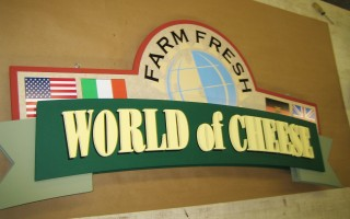 World Of Cheese Sign