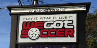 We Got Soccer Exterior Sign