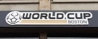 World Cup Boston Exterior Sign